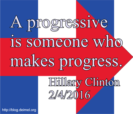 A progressive is someone who makes progress.
