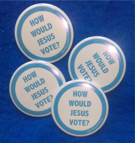 """How Would Jesus Vote"" buttons"