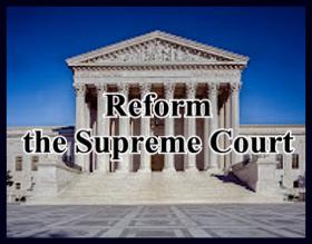 Reform the Supreme Court