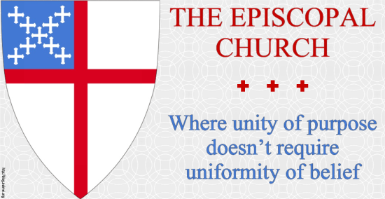 The Episcopal Church: Where unity of purpose doesn't require uniformity of belief