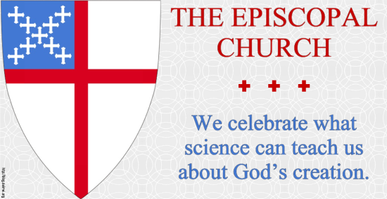 The Episcopal Church: We celebrate what science can teach us about God's creation.